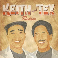 "Keith & Tex ""Redux"" (Soulbeats Records)"