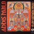 """Addis Pablo """"In My Fathers House"""" (JahSolidRock – 2014) Argwohn ist angesagt. Wenn Söhne von Legenden anstreben, in die Fußstapfen ihrer Überväter zu treten, regt sich selten Freude. Gewöhnlich endet..."""