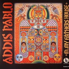 "Addis Pablo ""In My Fathers House"" (JahSolidRock)"