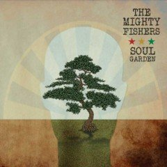 """The Mighty Fishers """"Soul Garden"""" (Black Butcher)"""
