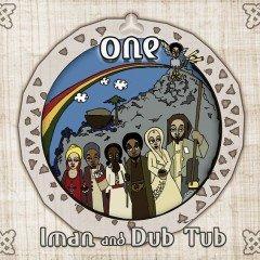"Iman and Dub Tub ""One"" (Audiotism)"