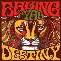 "Raging Fyah ""Destiny"" & ""Judgement Day"" (Soulbeats)"