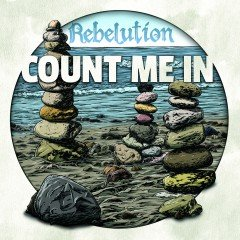 """Rebelution """"Count Me In"""" (87 Music / Easy Star Records)"""