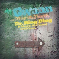 "Dr. Ring Ding ""Gwaan & March Forth"" (Gecko Rex/Flat Daddy Records)"