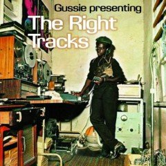"Gussie Clarke ""Gussie Presenting The Right Tracks"" (17 North Parade)"