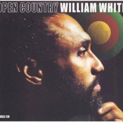 "William White ""Open Country"" (Reggae Vibes)"