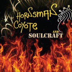 Hornsman Coyote & Soulcraft (Ammonite Records)