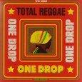 """Various Artists """"Total Reggae – One Drop"""" (VP Records – 2014) Genüssliche Zweitverwertung. Durch die Übernahme von Greensleeves Records 2008 hat sich VP Records fast eine Monopolstellung auf gereifte Reggae-Hits..."""