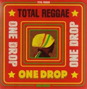 total-reggae-one-drop