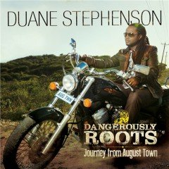 "Duane Stephenson ""Dangerously Roots – Journey From August Town"" (VP Records)"