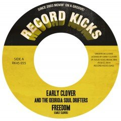 "Early Clover & The Georgia Soul Drifters ""Freedom"" / ""Think It Over"" (Record Kicks)"