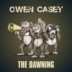 "Owen Casey ""The Dawning"" (Owen Casey)"