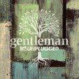 """Gentleman """"MTV Unplugged"""" (Vertigo – 2014) Sir Gentleman? In die Kreise der MTV-Unplugged-Künstler aufzusteigen, ehrt die meisten Musiker. Reggae-Größen hat die Alben-Reihe in den 25 Jahren ihres Bestehens beharrlich ignoriert...."""