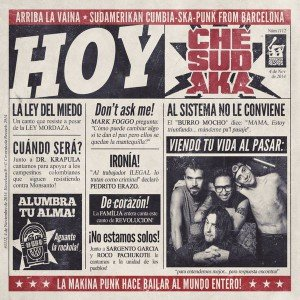 "Che Sudaka ""Hoy"" (Flowfish Records/Broken Silence – 2015) Party, Punk, Protest, eine Menge Cumbia und Ska! Che Sudaka stehen seit Jahren für engagierte Party-Hymnen, die auf eine lockere und zugleich […]"