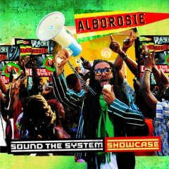 "Alborosie ""Sound The System Showcase"" (Greensleeves/VP Records)"