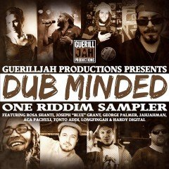 Dub Minded Riddim (Guerilljah Productions)