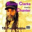 """Bionic Clarke meets Chanter """"16 Tons Riddim EP"""" (Eleven Seven Records – 2015) Ach, wie herrlich: jetzt geht es mächtig um die Liebe, die Angebetete – Romantik pur also. Da..."""