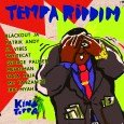"King Toppa feat. Various Artist ""Tempa Riddim"" (King Toppa – 2015) King Toppa Music unleashes his big & bad Tempa digital riddim with an all-star of mic masters including Patrick..."