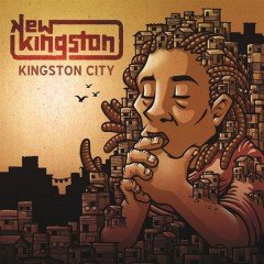 "New Kingston ""Kingston City"" (Easy Star Records)"