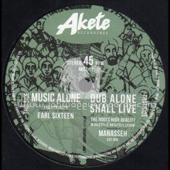 akete-recordings-7-music-alone-earl-sixteen-manasseh