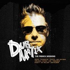 "Dubmatix ""The French Sessions"" (Soulbeats)"