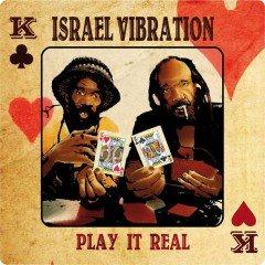 "Israel Vibration ""Play It Real"" (Utopia)"