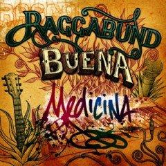 "Raggabund ""Buena Medicina"" (Irievibrations Records)"