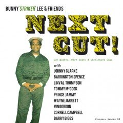 "Bunny ""Striker"" Lee & Friends ""Next Cut!"" (Pressure Sounds)"
