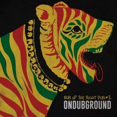 "Ondubground ""Rub Up The Right Dub # 2"" (ODG Productions)"