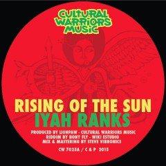 "Iyah Ranks ""Rising Of The Sun"" (Cultural Warriors Music)"