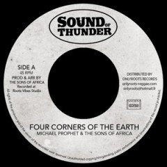 "Michael Prophet & The Sons Of Africa ""Four Corners Of The Earth"" (Sound Of Thunder)"