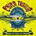 """Chico Trujillo """"Reina De Todas Las Fiestas"""" (Barbès Records – 2015) Eins schon mal vorweg: diese Musik ist total ansteckend! Cumbia ja sowieso, aber gepaart mit einer 30-köpfigen Bläserband, der..."""