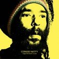 """Congo Natty """"Jungle Revolution In Dub"""" (Big Dada – 2015) Das Album """"Jungle Revolution"""" war 2013 eine Offenbarung. Sicher in Sachen Sound keine Neuerfindung, aber mit einer so gewaltigen Kraft,..."""