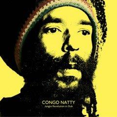 """Congo Natty """"Jungle Revolution In Dub"""" (Big Dada)"""