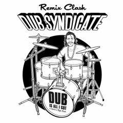 "Dub Syndicate ""Dub Is All I Got – A Tribute To Style Scott"" (Echo Beach)"