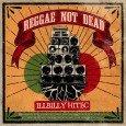 """Illbilly Hitec """"Reggae Not Dead"""" (Echo Beach -- 2015) Nachdem es den Tune """"Head Up"""" schon eine ganze Weile auf einer 7 Inch zu haben gibt, die der Slogan """"Reggae..."""