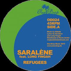 "Saralène feat Long Fingah ""Refugees""/Kali Green ""Let Em Know"" (One-Drop Music)"