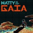 "Natty & The Rebel Ship ""Gaia"" – 7 Inch (Vibes And Pressure – 2015) Nachdem Natty shon vor einiger Zeit am britischen Reggaehorizont aufgetaucht ist, legte er erst im letzten..."
