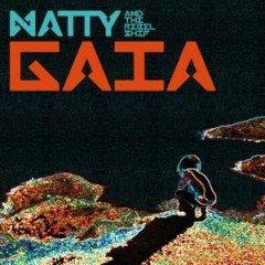 "Natty & The Rebel Ship ""Gaia"" (Vibes And Pressure)"