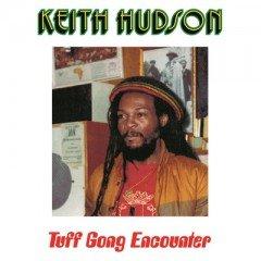"""Keith Hudson """"Tuff Gong Encounter"""" (17 North Parade/VP)"""