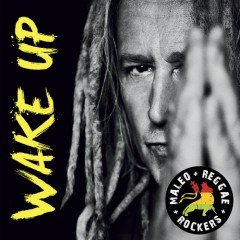 "Maleo Reggae Rockers ""Wake Up"" (Universal)"