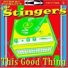 """The Stingers ATX """"This Good Thing"""" (Grover)"""