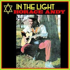 "Horace Andy ""In The Light""/""In The Light Dub"" (17 North Parade)"