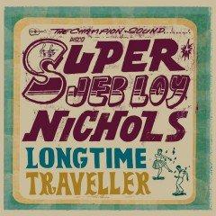 "Jeb Loy Nichols ""Long Time Traveller"" (On-U Sound)"