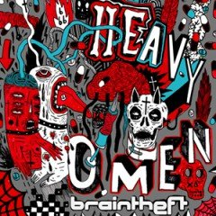 "Braintheft ""Heavy Omen"" (ODG Productions)"