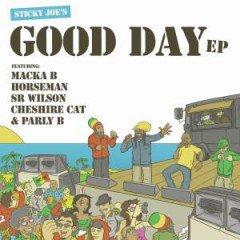 """Sticky Joe """"Good Day EP"""" (Sticky Joe)"""