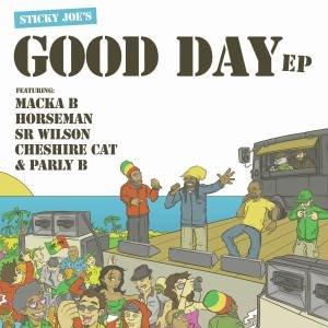 Sticky Joe Good Day EP