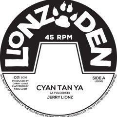 """Jerry Lionz """"Cyan Tan Ya"""" (Lionz Den)"""