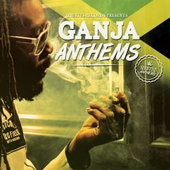 Ganja Anthems (Irie Ites Records)