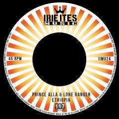 """Prince Alla & Lone Ranger """"Ethiopia""""/""""Ethiopia Dub"""" (Irie Ites Music)"""